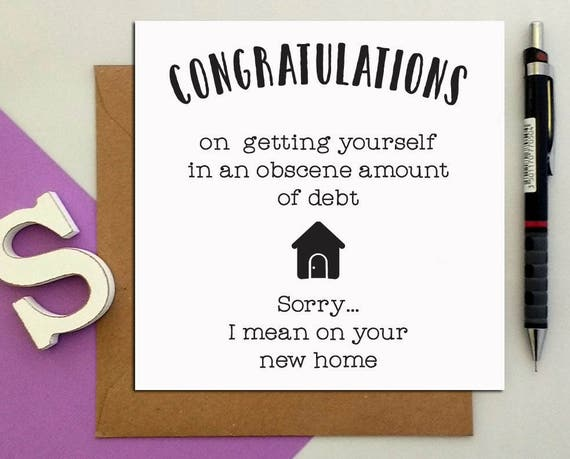 Greeting cards congratulations obscene debt on your new home etsy image 0 m4hsunfo