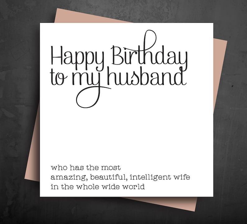 FUN BIRTHDAY CARDS Happy Birthday To My Husband Who Has The