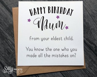 Eldest Child Funny Birthday Cards for Mum, Mother, Mam, Mom Birthday Card B49, mistakes child favourite for her, gift, greetings card