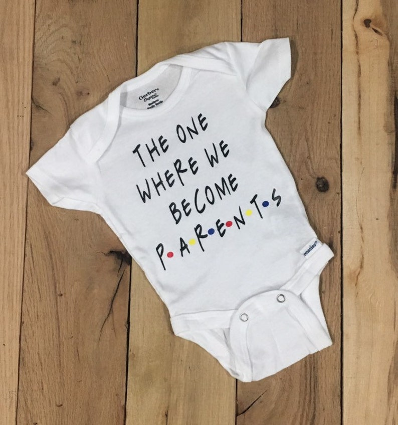 bbf67c7bf Baby Onesie ® Friends Onesie ® the one where we become | Etsy