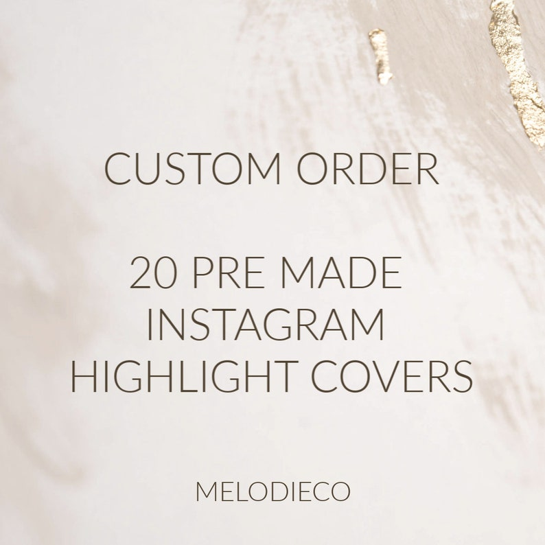Custom order for 20 pre made Instagram highlight covers, IG highlights,  stories, story cover, templates