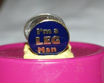 vintage I'm A LEG Man hat pin and pin back -- 279a