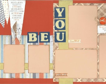 12x12 BE YOU scrapbook page kit, premade be you scrapbook, 12x12 premade scrapbook page, premade scrapbook page, 12x12 scrapbook layout
