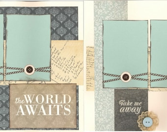12x12 THE WORLD AWAITS scrapbook page kit, premade travel scrapbook, 12x12 premade page kit, premade scrapbook pages, 12x12 scrapbook layout