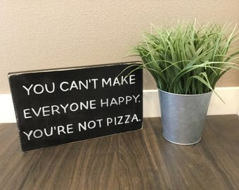 Pizza quote wood Sign