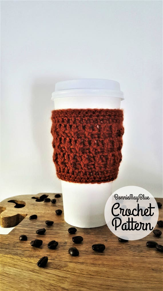 Cup Cozy Pattern Instant Download Crochet Pattern Coffee Etsy