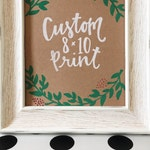 Custom Quote Print // 8x10 // Personalized // Hand Lettering