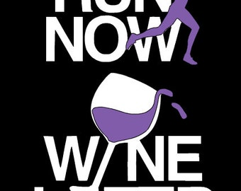 Run now Wine later Car Decal