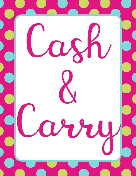 Cash And Carry Savannah >> Cash N Carry Policy