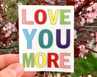 Love You More Vinyl Sticker, Stationary Stickers, iPad Decals, Anniversary Gift Ideas, Water Bottle Sticker