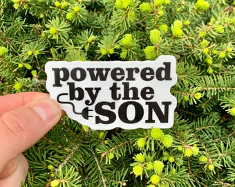 Powered By The SON Vinyl Sticker, Religious Decals, Laptop Stickers, Journaling Bible Sticker