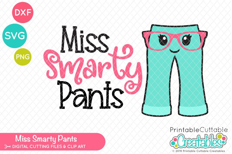 graphic relating to Printable Cuttable Creatables identified as Miss out on Smarty Trousers SVG Reduce History Clipart E486 - svg, dxf, printable png - Small children SVG Slash Report for Cricut + Silhouette