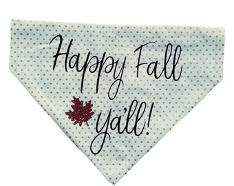 Happy Fall Ya'll! reversible dog bandana|Autumn|Rustic country wedding accessories|Southern|Gifts for dogs