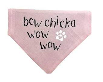Bow Chicka Wow Wow dog bandana|Matchmaker|Love|Valentine|Gifts for dogs and dog lovers