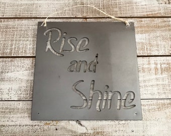 Rise and Shine metal sign- farmhouse decor- farmhouse metal signs-rustic metal signs