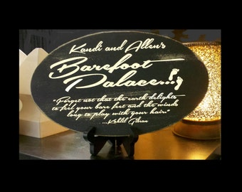 """Customized """"Barefoot Palace"""" Wood Sign with Kahlil Gibran Quote"""