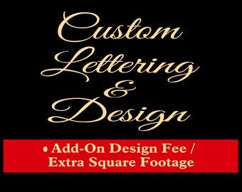 Custom Lettering and Design