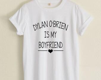 Dylan O'Brien shirts Dylan O'Brien is My Boyfriend tshirt hipster street unisex women&men clothing size S36'' M38'' L40'' XL44'' 2XL48''