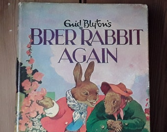 Brer Rabbit Again By Enid Blyton Dean Hardback 1963