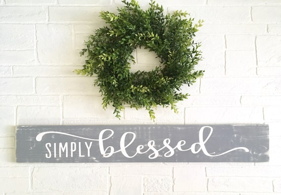 Simply Blessed Sign Entryway Home Decor Sign Modern Farmhouse Etsy