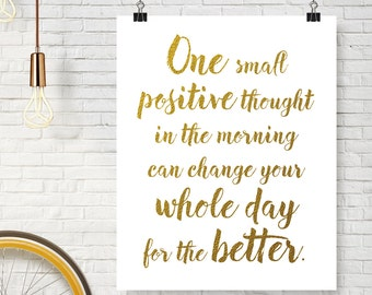 Positive Quote, Digital Download Printable Art Print Wall Art Wall Decor Home Decor Wall Hanging Typography Print Inspirational Quote
