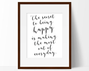 Secret To Happiness Print, Printable Art, Housewarming Gift, New Home Gift, Black & White Print, Typography Art, INSTANT DIGITAL DOWNLOAD