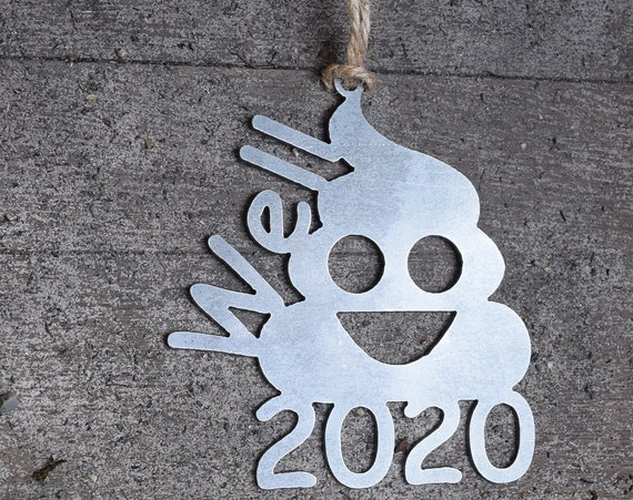 2020 Quarantine Poop Ornament Metal | Outdoors | Raw Steel Poop Emoji | Rearview Mirror | Christmas Ornament | Poop Ornament