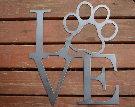 Love Dogs Paw Sign | Dog Sign | Puppy Sign | Metal Dog Paw Sign| Metal Wall Décor & Art | Dog Lover Art