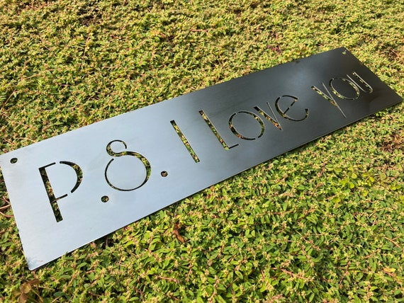 P.S. I Love You | Marriage Sign | Wedding | Anniversary | Metal Love Sign | Christmas Decor | Custom Metal Sign | Valentine's Day Sign