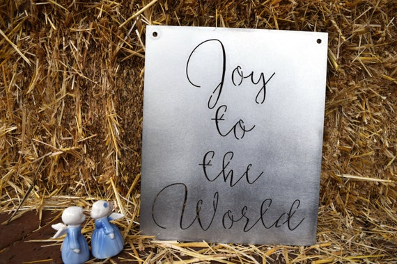 Joy to the World Metal Sign |Christian |Christmas Metal Sign | Christmas Decor | Custom Metal Sign | Metal Art | Holiday Decor | Xmas Sign