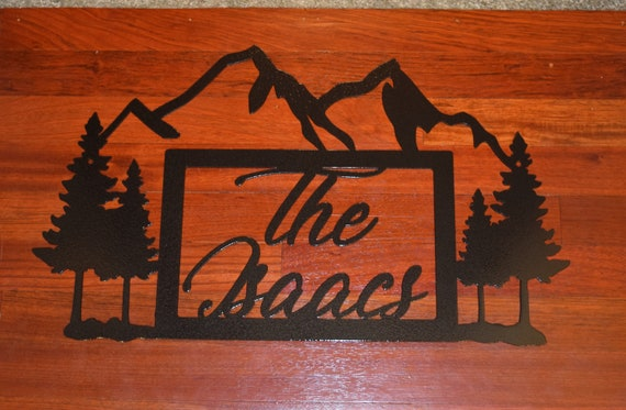 Custom Metal Name Sign | Family Name Sign | Mountains Trees Woods Forest Sign | Steel Family Name Sign