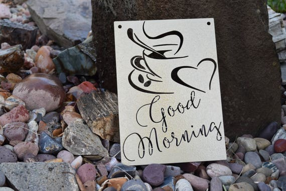 Good Morning | Metal Coffee Sign | Metal Wall Art | Coffee Sign | Cafe | Wake up | Coffee Decor