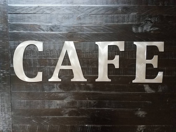 "Metal ""CAFE"" Letters - Metal Letters, Metal Name Sign, Custom Metal Sign, Personalized Metal Sign, Coffee, Coffee Cup, Kitchen Decor"