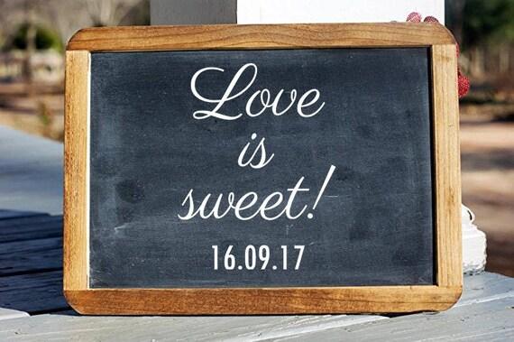 Love Is Sweet Vinyl Decal Custom Wedding Date Sticker Etsy