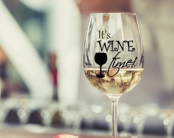 It's Wine Time, Wine Glass, Stemless Wine Glass, Wine Lover, Wine Glass Gift, Gift for Wine Lover, Custom Wine Glass, Birthday Wine Glass