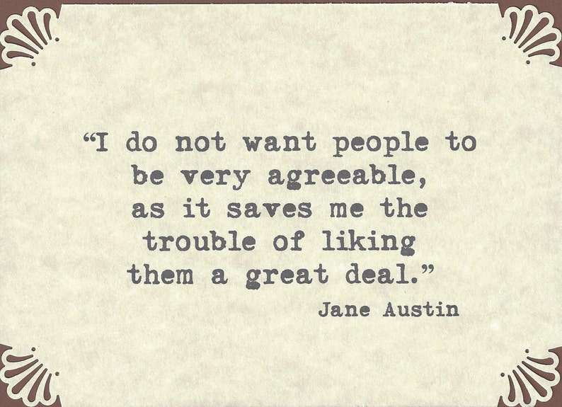 Funny Quote I Do Not Want People To Be Very Agreeable Etsy
