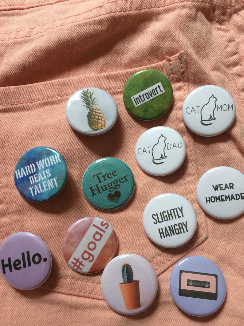 Choose 3, 6, 12 Pin back buttons or more, 6 Pin back buttons, 12 pin back  buttons, variety pins, novelty pins