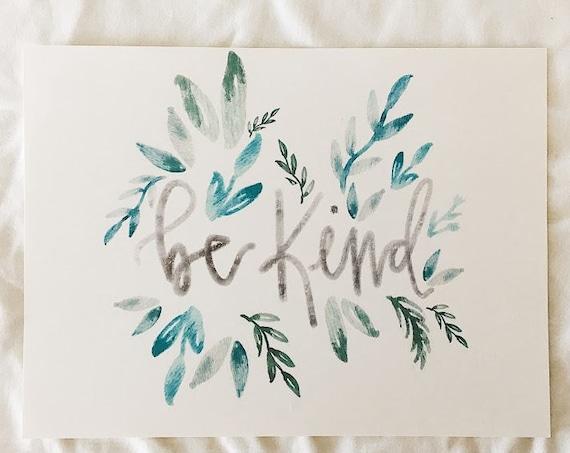 Be kind green leafs print