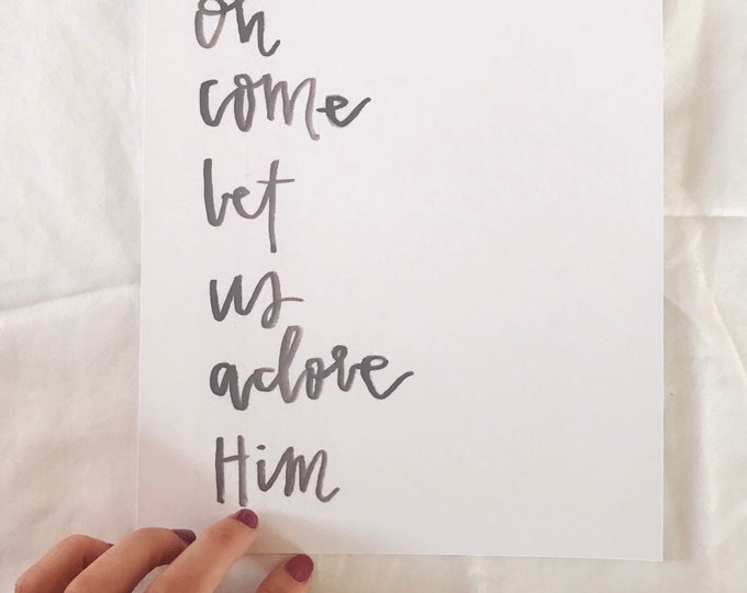 Oh come let us adore him Christmas print
