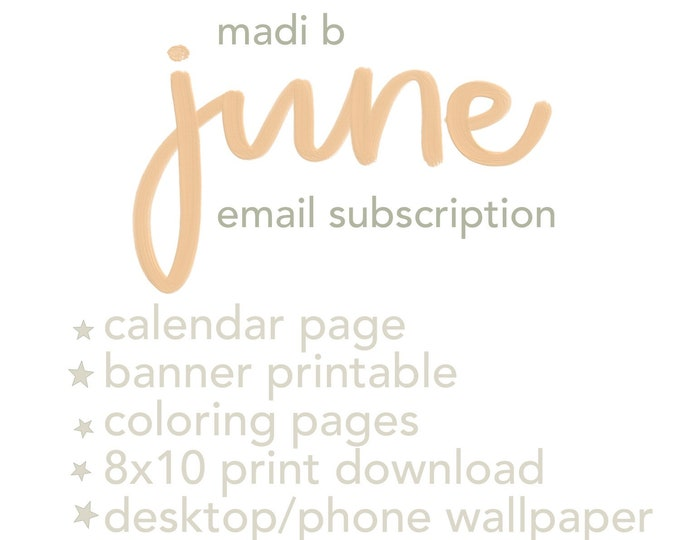 Madi B Monthly Email Subscription