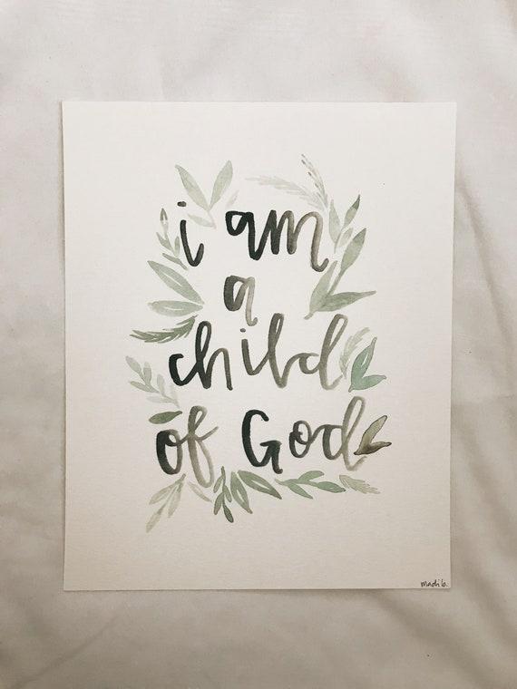I am a child of God simple greenery print