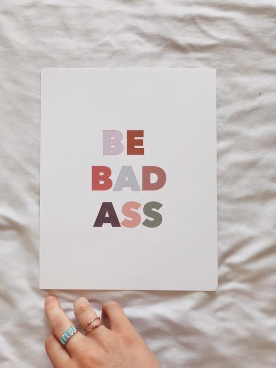 Be badass print