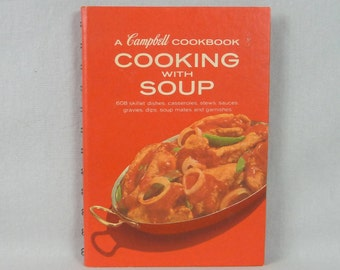 1970 Cooking with Soup - A Campbell Cookbook - Vintage 1970s Campbell's Soup Cook Book - Classic American Recipes