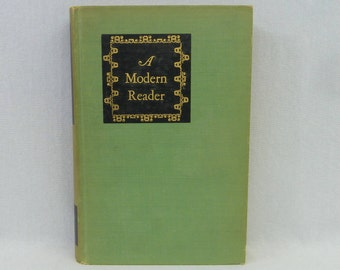 1946 A Modern Reader - Essays on Present Day Life and Culture - Walter Lippmann Allan Nevins Editors - Vintage 1940s Book