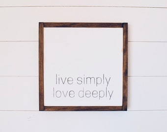 Live Simply. Love Deeply.