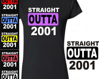 16 Birthday T Shirt 16th Straight Outta 2001 Girl Or Boy Gift Years Old Party 6