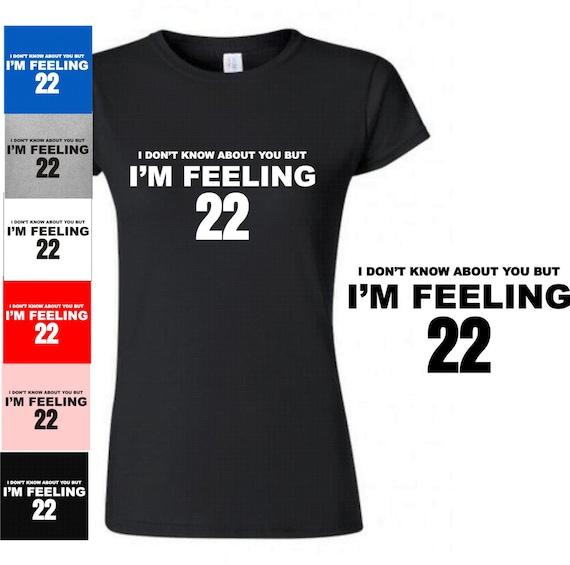 22 Birthday Tee Funny T Shirt Girl