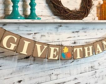 Give Thanks Banner,Thanksgiving Decor,Thanksgiving Banner,Fall Banner,Thanksgiving Decor,Fall Decoration,Fall Decor,Thanksgiving Sign
