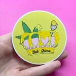 """Dab Queen 3"""" Vinyl Sticker, 710 Sticker, Marijuana Sticker, Cannabis Sticker"""