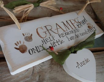 Grandads shed.. help required, a beautiful quirky custom made wooden plaque and gift for Gramps, Gaggi & Pops , only Little hands need apply